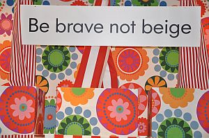 Intuition - Be brave not beige